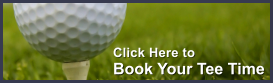 Click here to book your Tee Time